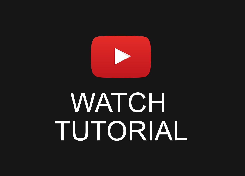 Watch tutorial